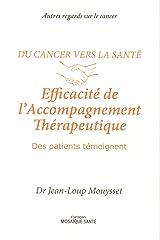 Du cancer vers la santé : Efficacité de l'Accompagnement Thérapeutique Poche