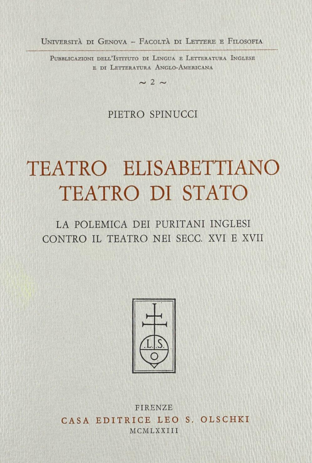 Teatro elisabettiano, teatro di Stato. La polemica dei puritani inglesi contro il teatro nei secc.