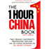 The One Hour China Book (2017 Edition): Two Peking University Professors Explain All of China Business in Six Short Stories (English Edition)