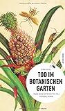 Tod im Botanischen Garten (Frankenkrimi)
