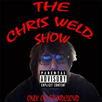 The Chris Weld Show
