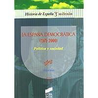 La España democrática (1975-2000): política y sociedad
