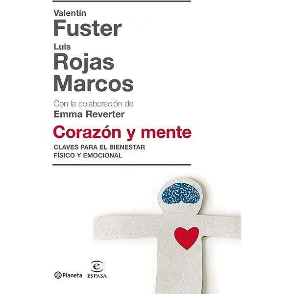 Corazón Y Mente Ebook Fuster Valentín Luis Rojas Marcos Amazon Es Tienda Kindle
