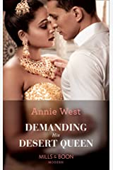 Demanding His Desert Queen (Mills & Boon Modern) (Royal Brides for Desert Brothers, Book 2) Kindle Edition