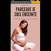 PARCE QUE JE SUIS ENCEINTE: Livre pendant et après la grossesse : les meilleurs aliments pour tomber enceinte - sport et…