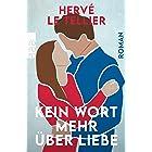 Kein Wort mehr über Liebe (German Edition)