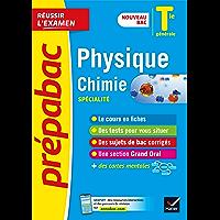 Physique-Chimie Tle générale (spécialité) - Prépabac Réussir l'examen Bac 2022 : nouveau programme de Terminale