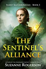 The Sentinel's Alliance: Silent Sea Chronicles - Book 3 Paperback