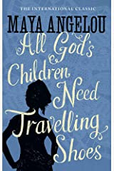 All God's Children Need Travelling Shoes Paperback