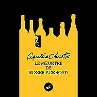 Le meurtre de Roger Ackroyd (Nouvelle traduction révisée) (Masque Christie t. 1)