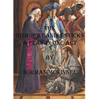 The bishop's candlesticks (A play in one act)