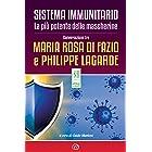 Sistema immunitario. La più potente delle mascherine: Conversazione tra Maria Rosa Di Fazio e Philippe Lagarde (SH Health Ser