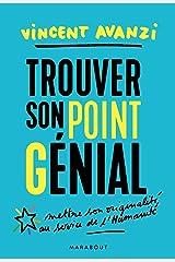 Trouver son point G-énial : Trouver sa juste place dans le monde entre réalisation et contribution (Poche-Vie professionnelle) Format Kindle
