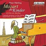 'Mozart für Kinder: Ich bin ein Musikus' von Peter Härtling