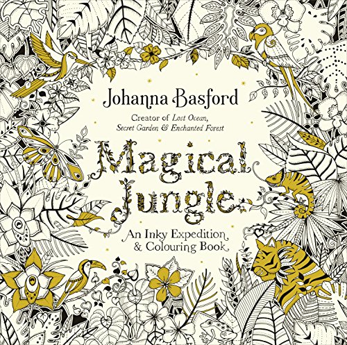 Magical Jungle: An Inky Expedition & Colouring Book (Colouring Books) -