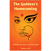 The Goddess's Homecoming: Stories of Hope and Courage