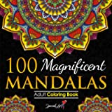 100 Magnificent Mandalas: An Adult Coloring Book with more than 100 Wonderful, Beautiful and Relaxing Mandalas for…