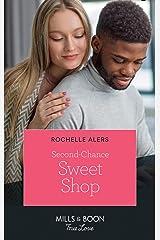 Second-Chance Sweet Shop (Mills & Boon True Love) (Wickham Falls Weddings, Book 8) Kindle Edition