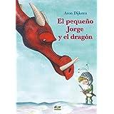 El pequeño Jorge y el dragón: 71 (Álbumes ilustrados)
