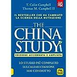 The China study. Lo studio più completo sull'alimentazione mai condotto. Ediz. ampliata. Con Contenuto digitale per download