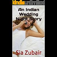 An Indian Wedding Night Story