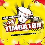 Mi Timbaton (feat. Berna Jam)