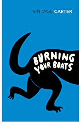 Burning Your Boats: Collected Short Stories Paperback