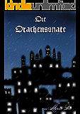 Die Drachensonate: Band 2 (Drachen-Saga)