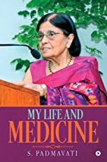 My Life and Medicine