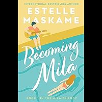 Becoming Mila (English Edition)