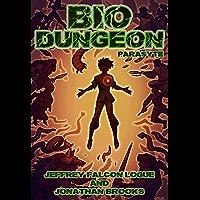 Bio Dungeon: Parasyte (The Body's Dungeon Book 2) (English Edition)