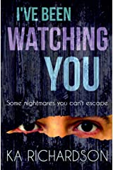 I've Been Watching You Paperback