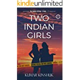 Two Indian Girls (The Kanke Killings Trilogy Book 1)