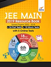 JEE Main 2019 Resource Book (Solved 2002 - 2018 Papers + 24 Part Tests + 10 Mock Tests) with 5 Online Tests