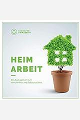 Heimarbeit: Das Bautagebuch zum Verschenken und Selbstausfüllen Taschenbuch