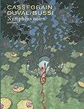 Nymphéas noirs - tome 0 - Nymphéas noirs