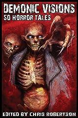 Demonic Visions 50 Horror Tales Paperback