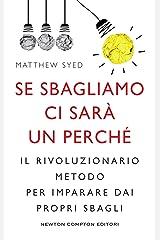 Se sbagliamo ci sarà un perché (Italian Edition) Kindle Edition