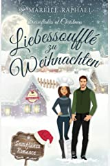 Liebessoufflé zu Weihnachten: Snowflakes at Christmas (Snowflakes Romance 1) Kindle Ausgabe