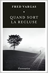 Quand sort la recluse (POLICIER/ THRIL) (French Edition) Kindle Edition