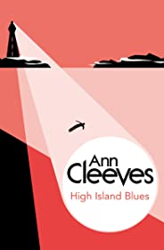 High Island Blues (George & Molly Palmer-Jones Book 8)