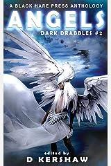 ANGELS: A Divine Microfiction Anthology (Dark Drabbles) Paperback