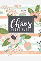 Chaos Coordinator 2019-2020 Academic Planner Weekly And Monthly Aug-Jul: An Academic Calendar Planner For Busy Women in the 2019-2020 School Year Paperback