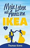 Mein Leben mit Anna von IKEA – Hochzeit (Anna von IKEA-Reihe 4)