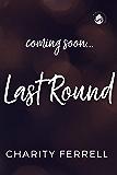 Last Round (Twisted Fox Book 5)