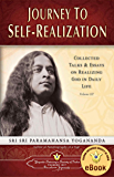 Journey to Self-realization: Collected Talks & Essays on Realizing God in Daily Life, Volume III