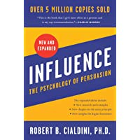 Influence, New and Expanded UK: The Psychology of Persuasion