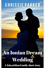 An Ionian Dream Wedding (A Short Story) Kindle Edition