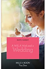 A Will, A Wish, A Wedding (Mills & Boon True Love) Kindle Edition
