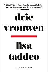 Drie vrouwen (Dutch Edition) Kindle Ausgabe